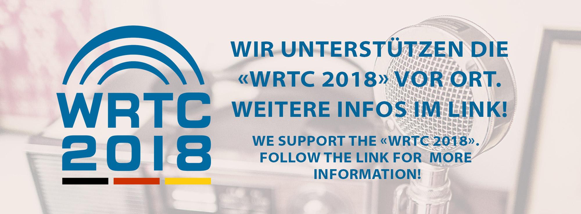 Wir unterstützen die WRTC vor Ort!